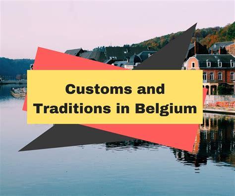 customs  traditions  belgium globelinkcouk