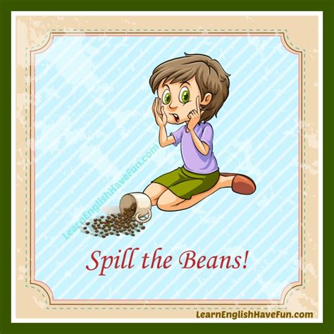 Spills The Beans by Spill The Beans Idiom