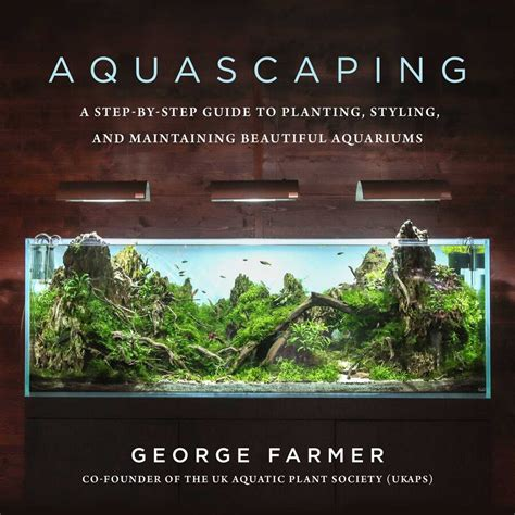 aquascaping   george farmer official publisher