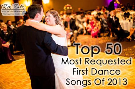 best slow dance songs 2014 top slow dance songs of 2014 top 50 most requested first