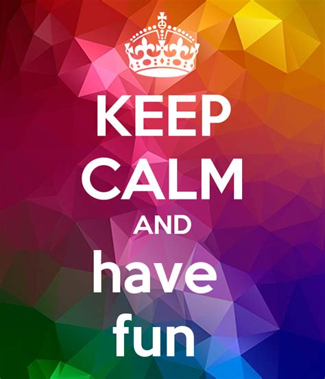 Wall Stickers Children keep calm and have fun poster callum keep calm o matic
