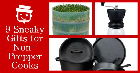 best gifts for cooks 9 sneaky gifts for non prepper cooks shtf prepping
