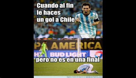 Argentina Vs Argentina Vs Chile Los Graciosos Memes Que Dej 243 El