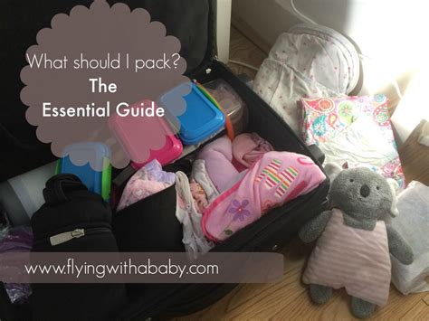 baby travel checklist  essential baby packing list