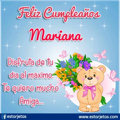 imagenes feliz cumpleaños mariana feliz cumplea 241 os mariana im 225 genes de estarjetas com