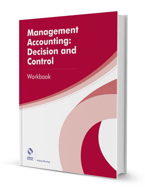 management accounting for decision 1292072431 management accounting decision and control workbook professional diploma in accounting aat