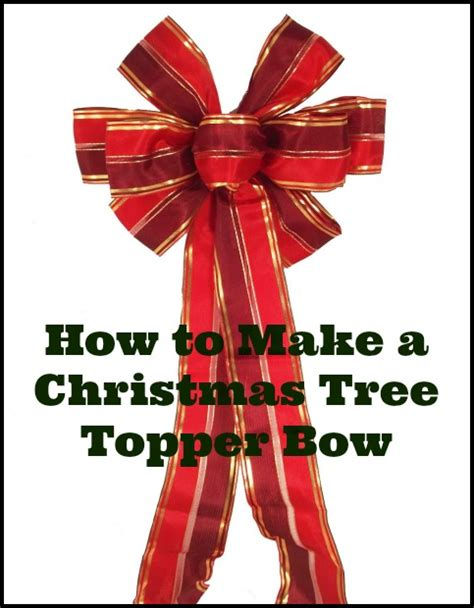 how to make an easy tree topper how to make a tree topper bow out of ribbon