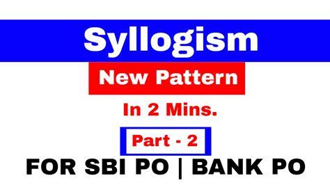 po bank syllogism new pattern for sbi po bank po part 2