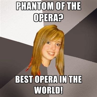 Phantom Of The Opera Memes - 37 best phantom of the opera memes images on pinterest musical theatre phantom of the opera