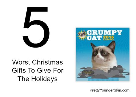 worst christmas gifts ever given just so you the 5 worst gifts to give for the holidays this year pretty