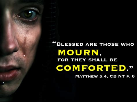 those who mourn shall be comforted god who comforts the downcast