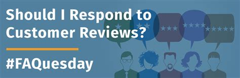 should you display customer reviews should i respond to customer reviews the web guys