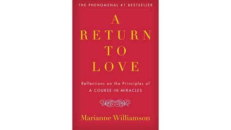 a return to love book excerpt a return to love by marianne williamson
