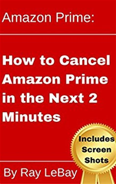 How To Cancel Amazon Gift Card - amazon prime how to cancel amazon prime in the next 2 minutes help series book 4