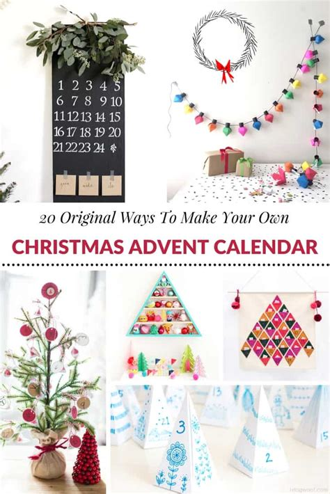 make your own advent calendar 20 original ways to make your own advent
