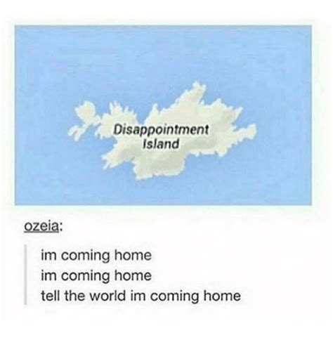 disappointment island ozeia im coming home im coming home