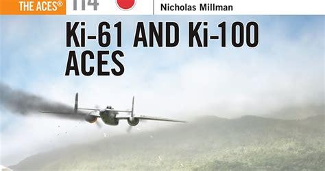libro ki 61 and ki 100 aces aviation of japan 日本の航空史 ki 61 ki 100 aces