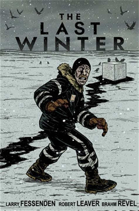 The Last Winter 箘 231 inden 3 ve bir k箟yamet 231 箟kan the last winter