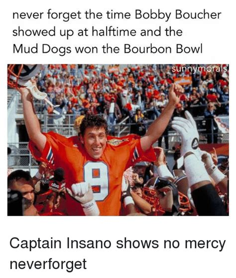 forget football the national dog show is thanksgivings 25 best memes about bobby boucher bobby boucher memes