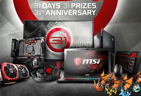 msi 31days 31prizes 31st anniversary giveaway