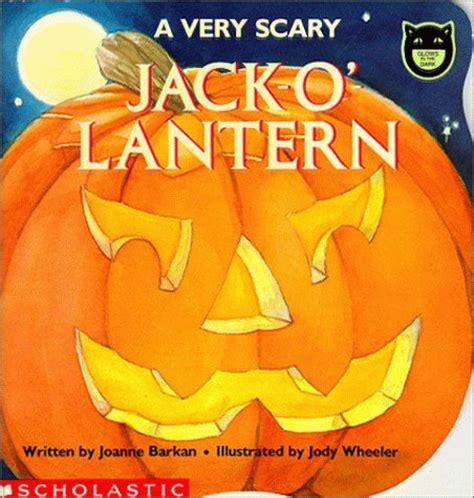 jack o lantern printable book a very scary jack o lantern by joanne barkan reviews