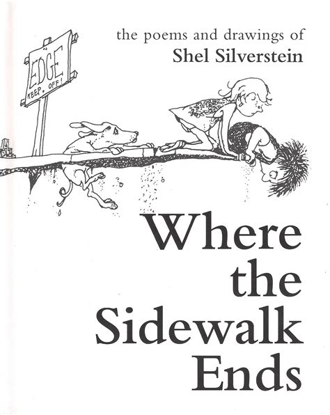 Where The Sidewalk Ends Poems And Drawings Shel | where the sidewalk ends the poems and drawings of shel