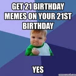 21st Birthday Memes - happy 21st birthday meme