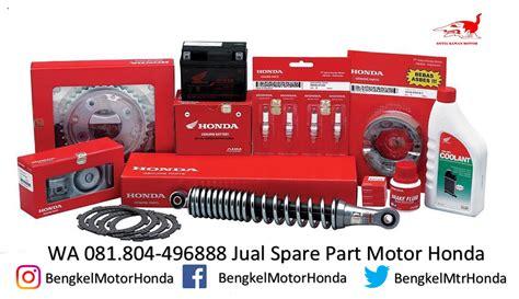 Spare Part Di Ahass wa 0818 0449 6888 jual sparepart motor honda di rembang