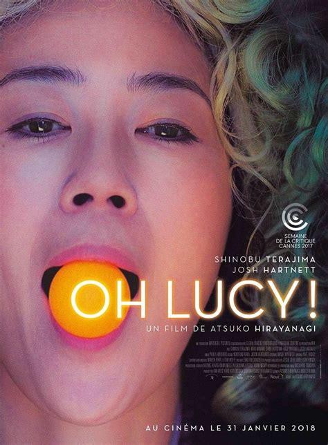 film lucy bedeutung le film oh lucy bient 244 t au cin 233 ma 28 d 233 cembre 2017