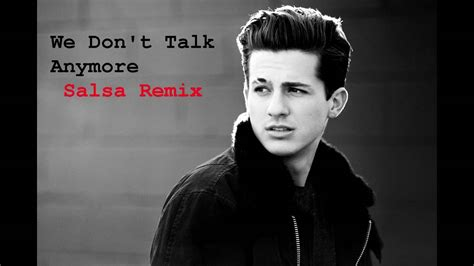 free download mp3 charlie puth we don t talk charlie puth we don t talk anymore salsa latin remix