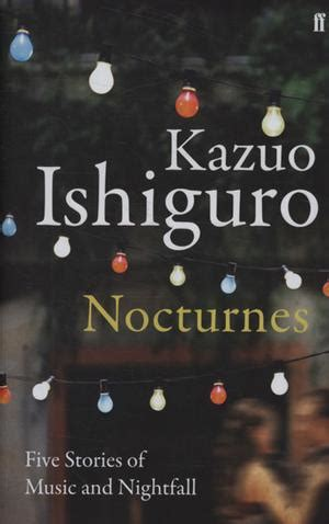 libro nocturnes five stories of nocturnes five stories of music and nightfall book reviews books