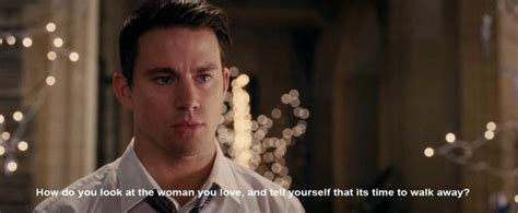 film romance channing tatum channing tatum movie quotes quotesgram