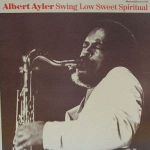 swing low sweet cherry artist albert ayler page 5