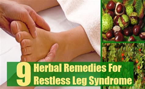 9 herbal remedies for restless leg