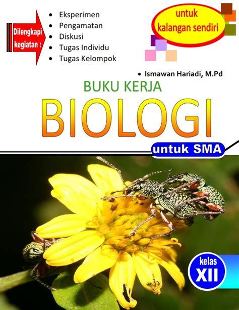 Buku Biologi Smama Kelas Xii Peminatan 2 materi kelas xii biosandlogos