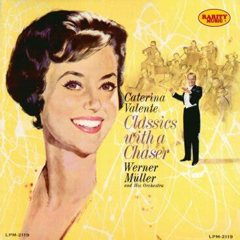 caterina valente tonight we love caterina valente werner m 252 ller and his orchestra