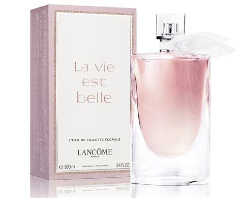 la vie est belle leau de toilette florale lancome perfume