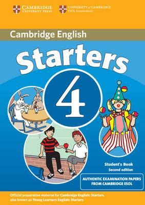 cambridge english starters 1316635899 cambridge young learners english tests starters 4 student s book cambridge esol 9780521693974
