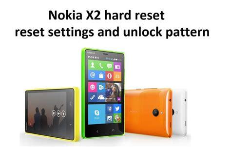 unlock pattern nokia 5233 nokia x2 hard reset reset settings and unlock pattern