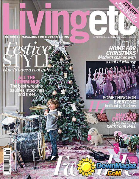 design etc magazine living etc december 2013 187 download pdf magazines