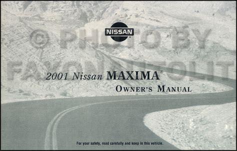 2007 nissan maxima owner s manual original 2001 nissan maxima owner s manual original