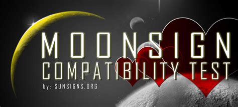 moon sign compatibility test sunsignsorg
