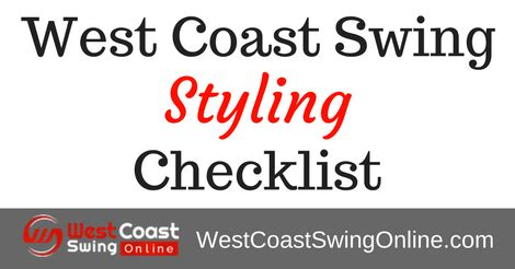 Your West Coast Swing Styling Checklist West Coast Swing