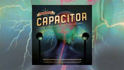 cosmograf capacitor review cosmograf capacitor the progressive aspect tpa