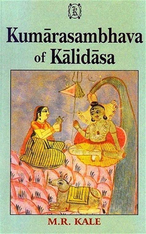 kalidas biography in hindi pdf kumarasambhava of kalidasa by kālidāsa reviews