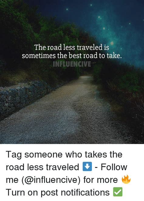25 best memes about the road less traveled the road less traveled memes
