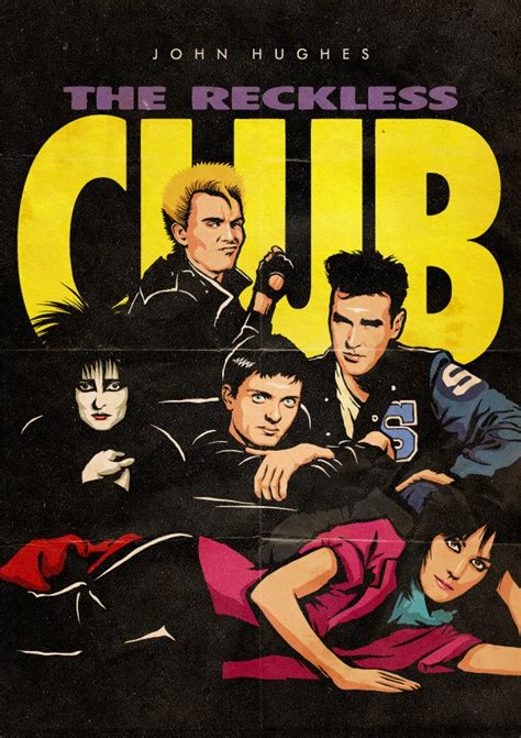 film perjuangan project pop john hughes the reckless club project by butcher billy on