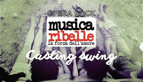 cantanti swing quot musica ribelle quot cerca giovani attori cantanti quilivorno it