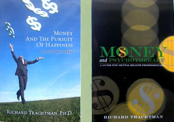 money and work unchained books money work and dr richard trachtman ph d