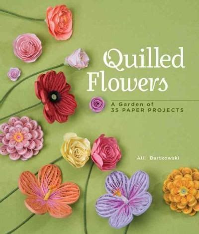 quilling tutorial book 17 best images about paper quilling flowers trees garden